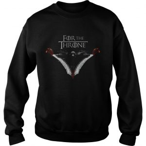 For The Throne sweatshirt
