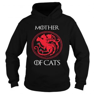 Mother of cats Game Of Thrones hoodie