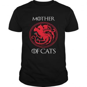 Mother of cats Game Of Thrones unisex