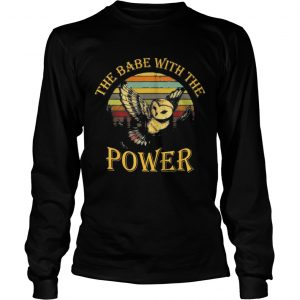 The babe with the power sunset longsleeve tee