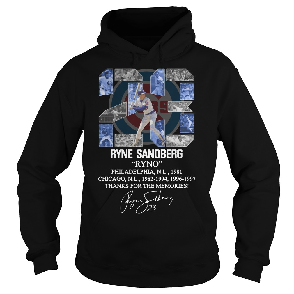 23 Ryne Sandberg Ryno thank for the memories Hoodie