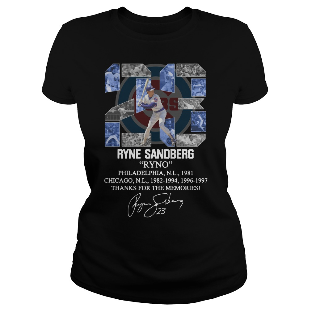 23 Ryne Sandberg Ryno thank for the memories Ladies Tee