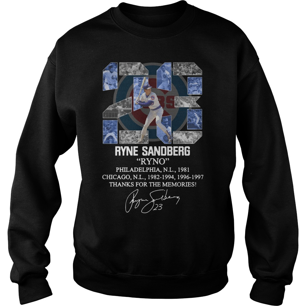 23 Ryne Sandberg Ryno thank for the memories Sweatshirt
