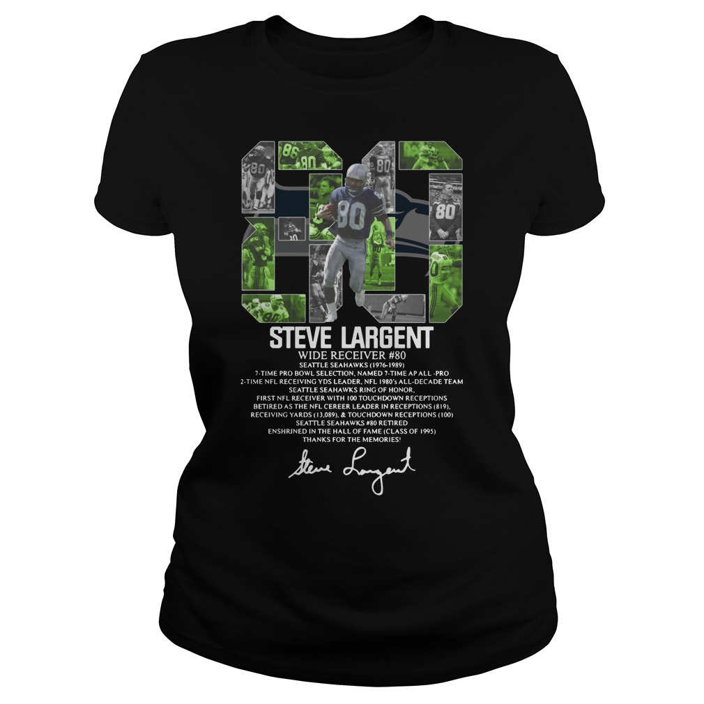 80 Steve Largent wide receiver signature Ladies Tee
