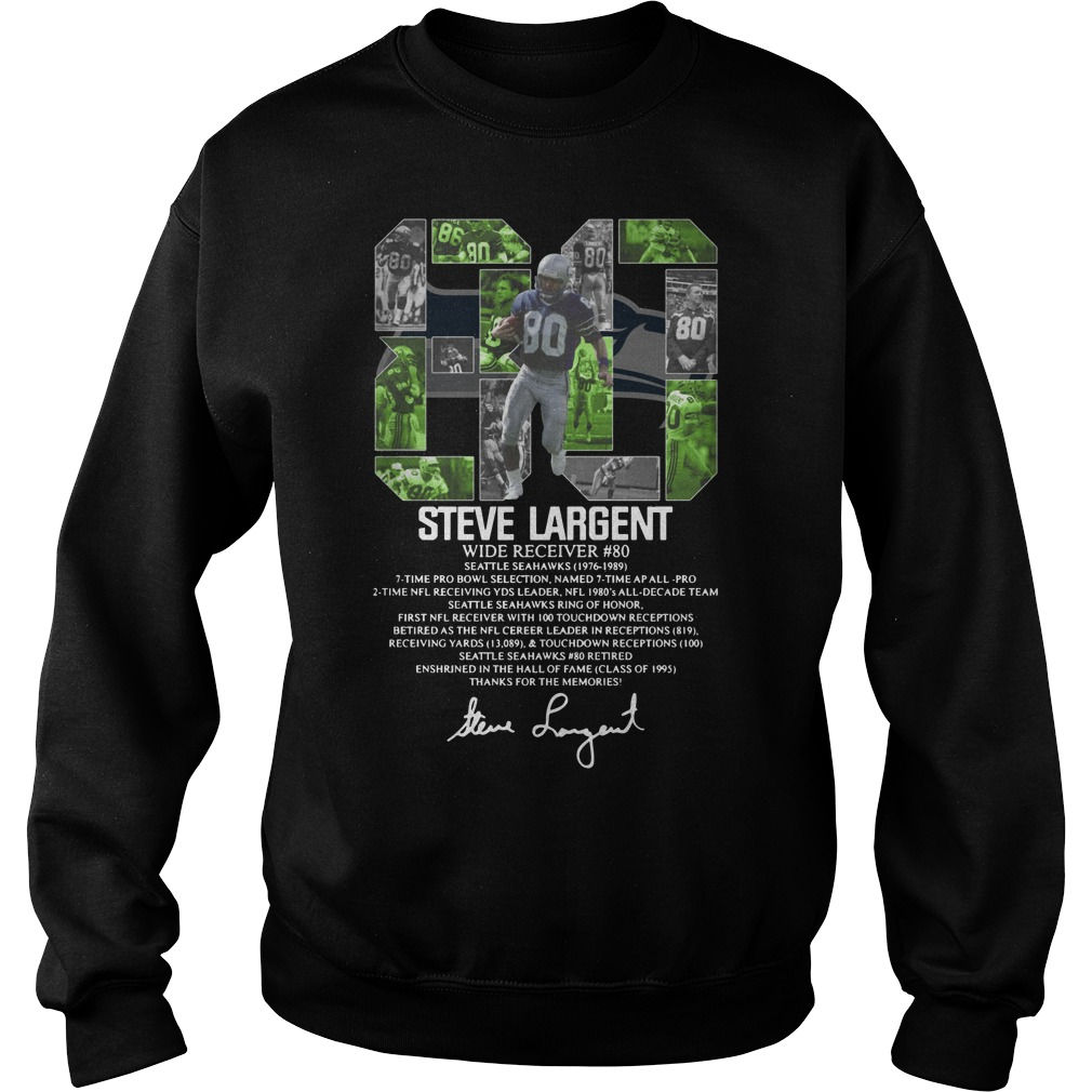 80 Steve Largent wide receiver signature Sweatshirt