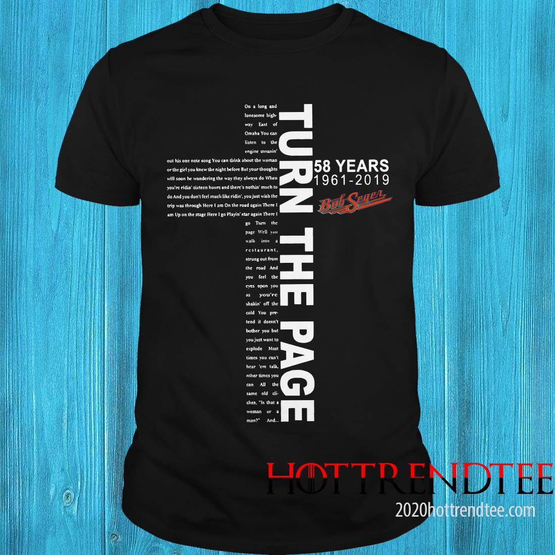 Turn The Page 58 Years Bob Seger Jesus Shirt