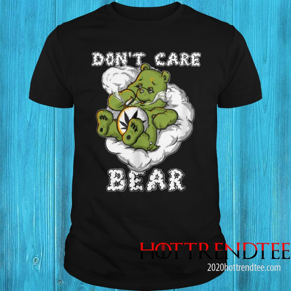 Do Not Care Bear Smoking Weed Bong Shirt