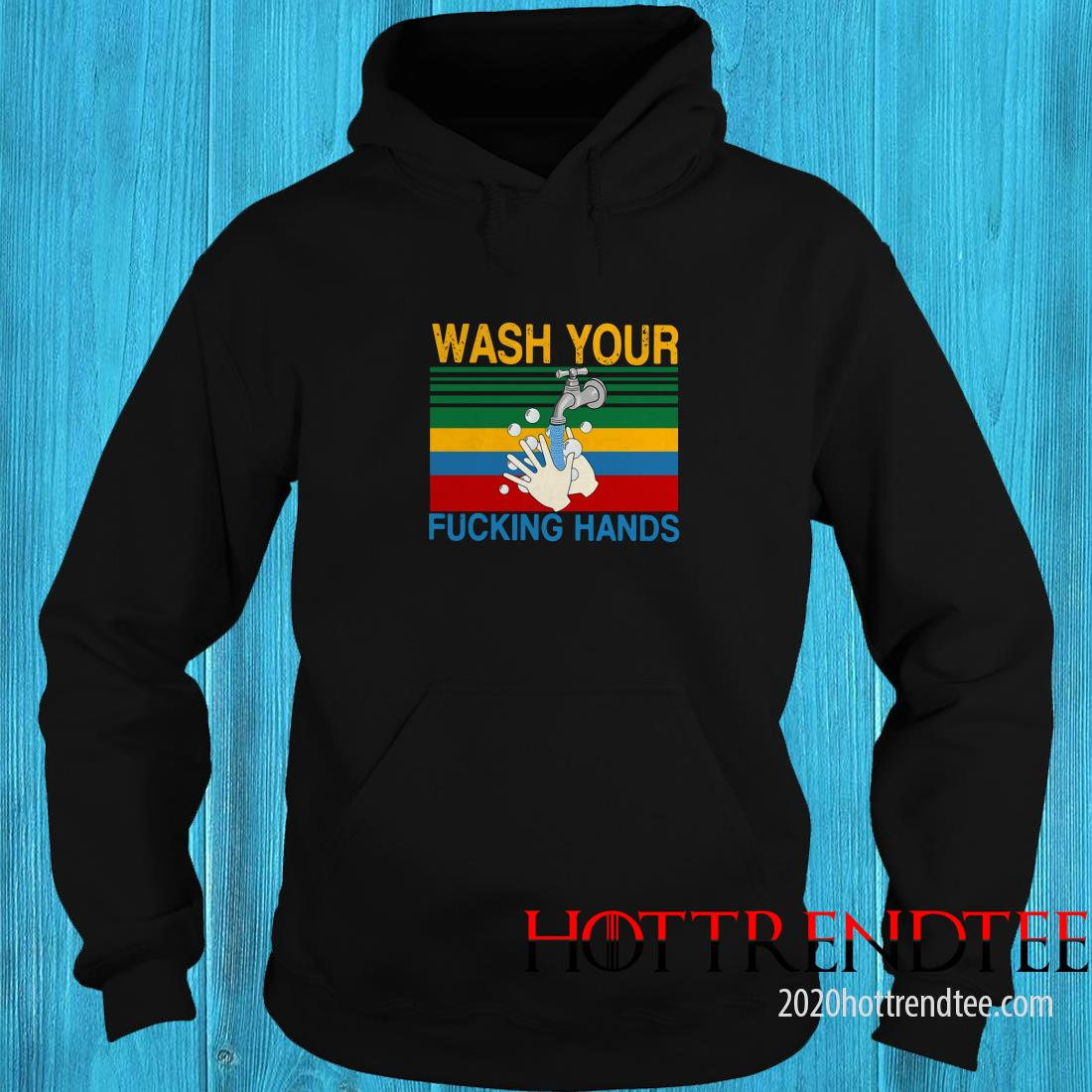 Wash Your Fucking Hands Vintage Hoodie