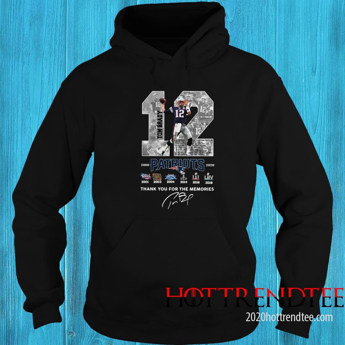 12 Tom Brady Patriots Thank You For The Memories Signature Hoodie