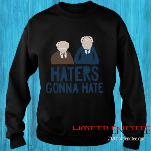 The Muppets Haters Gonna Hate Sweatshirt