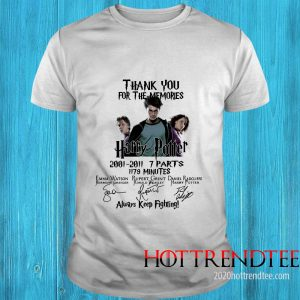 Official Thank You For The Memories Harry Potter Always Keep Fighting T Shirt