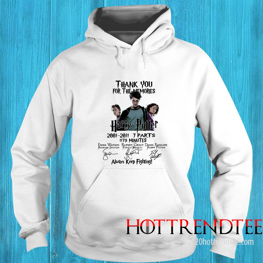 Official Thank You For The Memories Harry Potter Always Keep Fighting T Hoodie