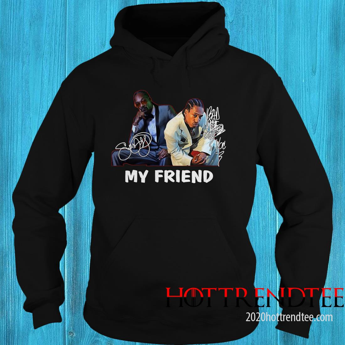 Official Snoop Dogg And Bad Azz My Friend Signature Hoodie