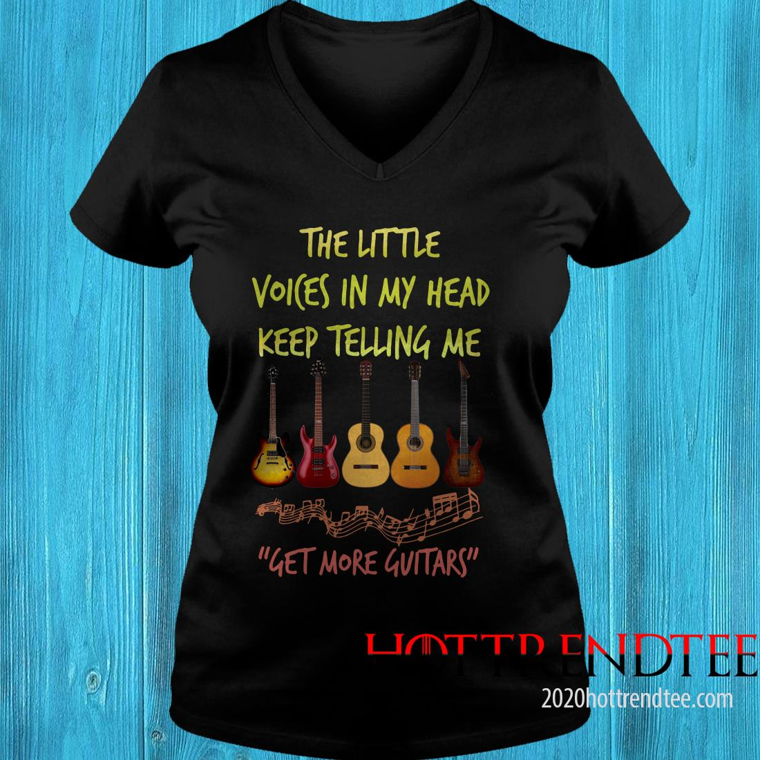The Little Voices In My Head Keep Telling Me Get More Guitars Women's T-Shirt