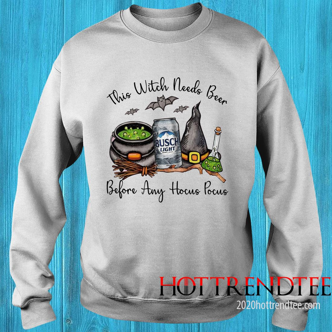 Official Busch Light This Witch Needs Beer Before Any Hocus Pocus Sweatshirt
