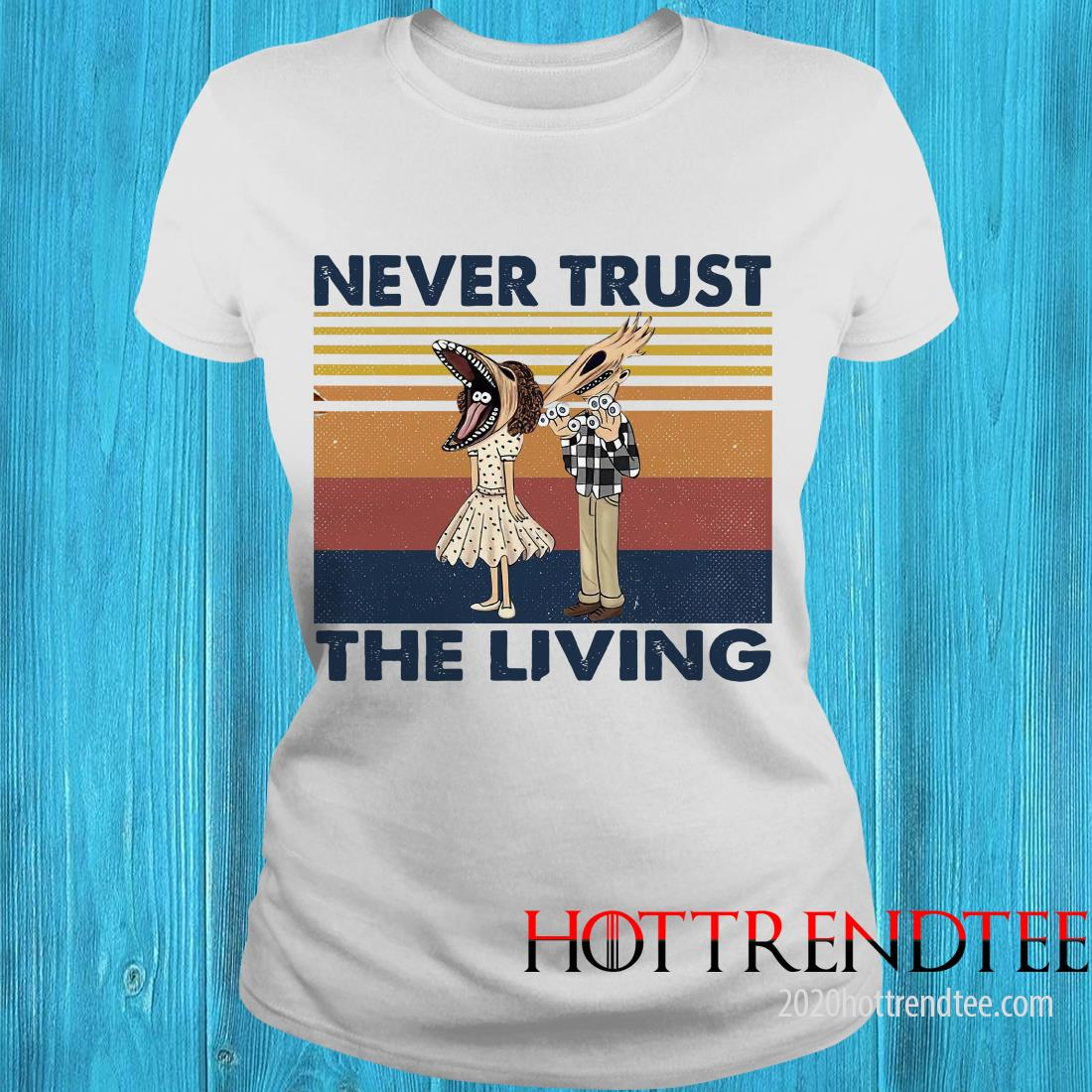 Official Never Trust The Living Vintage Women's T-Shirt