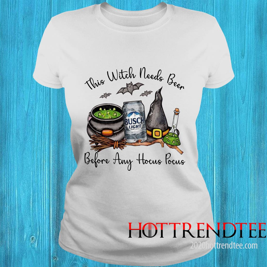 Official Busch Light This Witch Needs Beer Before Any Hocus Pocus Women's T-Shirt