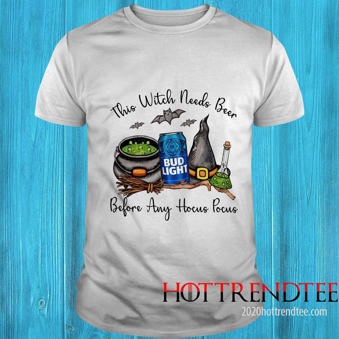 Official Bud Light This Witch Needs Beer Before Any Hocus Pocus Shirt