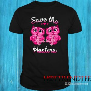 Breast Cancer awareness owls save the hooters shirtBreast Cancer Awareness Owls Save The Hooters Shirt