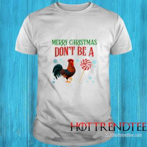 Merry Christmas Don't Be A Chicken And Sucker Sweater
