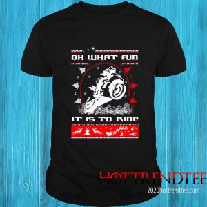 Motorbike Oh What Fun It Is To Ride Shirt