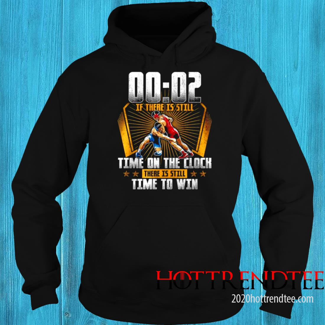 00 02 Of There Is Still Time On The Clock There Is Still Time To Win Shirt 3
