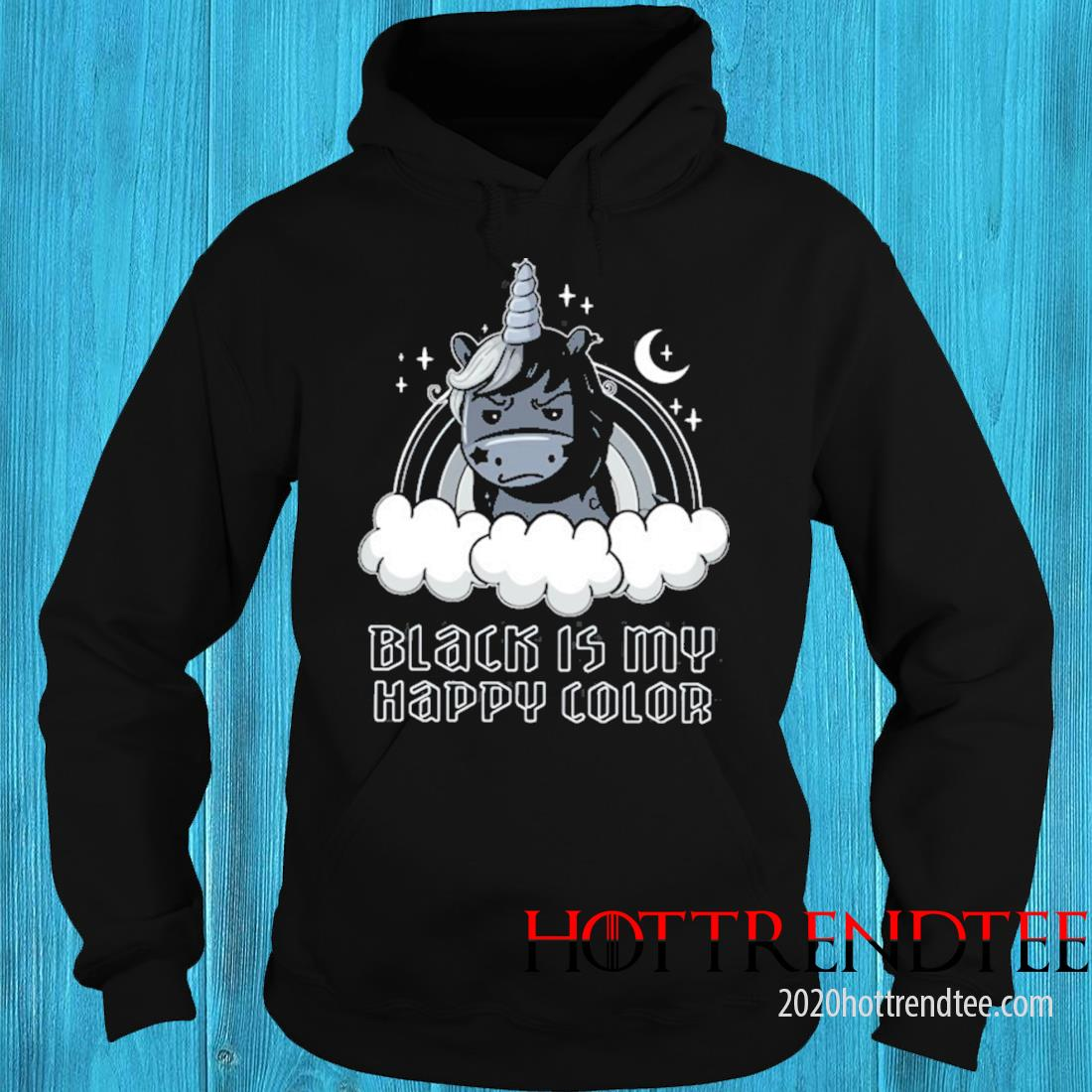 Black Is My Happy Color Angry Unicorn Rainbow Clouds Shirt hoodie