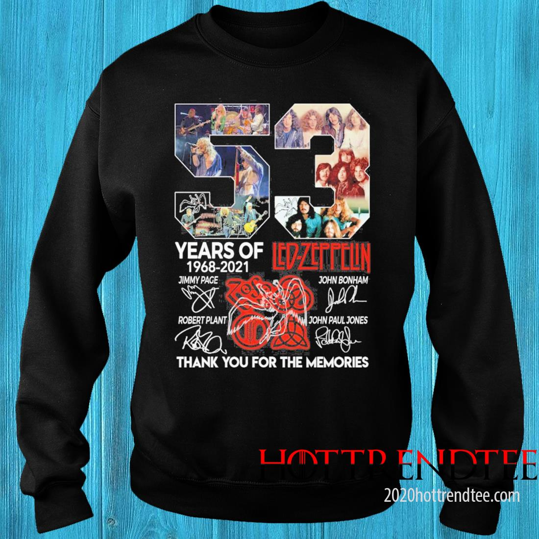 53 Years Of 1968 2021 Led Zeppelin Signatures Thank You For The Memories Shirt sweater