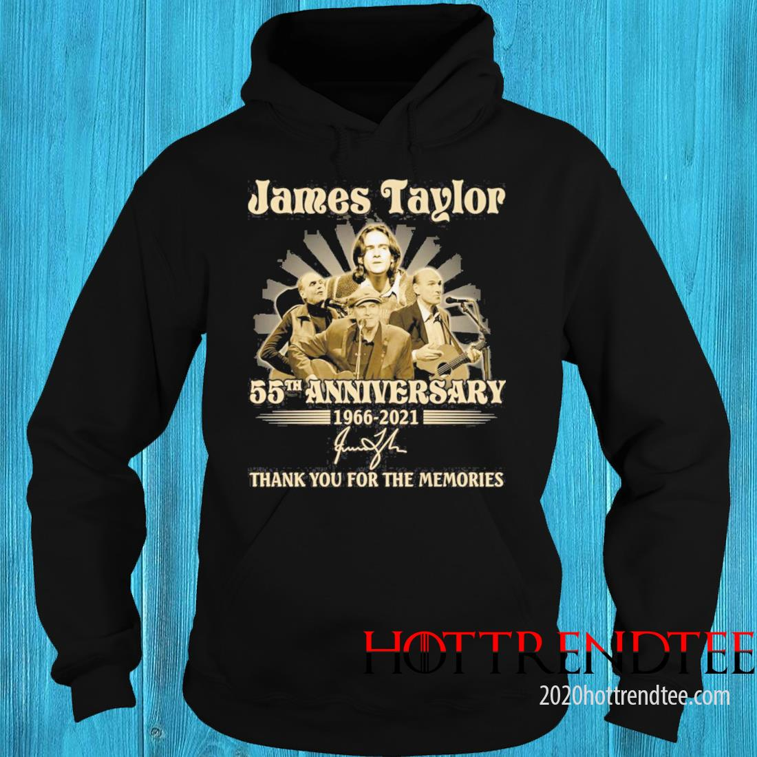 James Taylor 55th Anniversary 1966 2021 Signatures Thank You For The Memories Shirt hoodie
