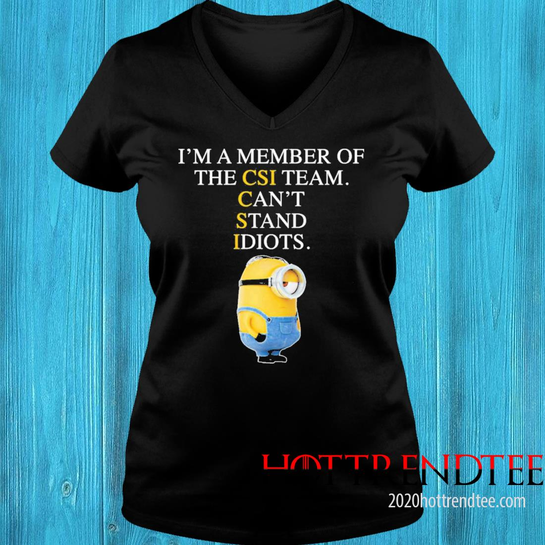 Minion I'm A Member Of The Cis Team Can't Stand Idiots Shirt v-neck tee