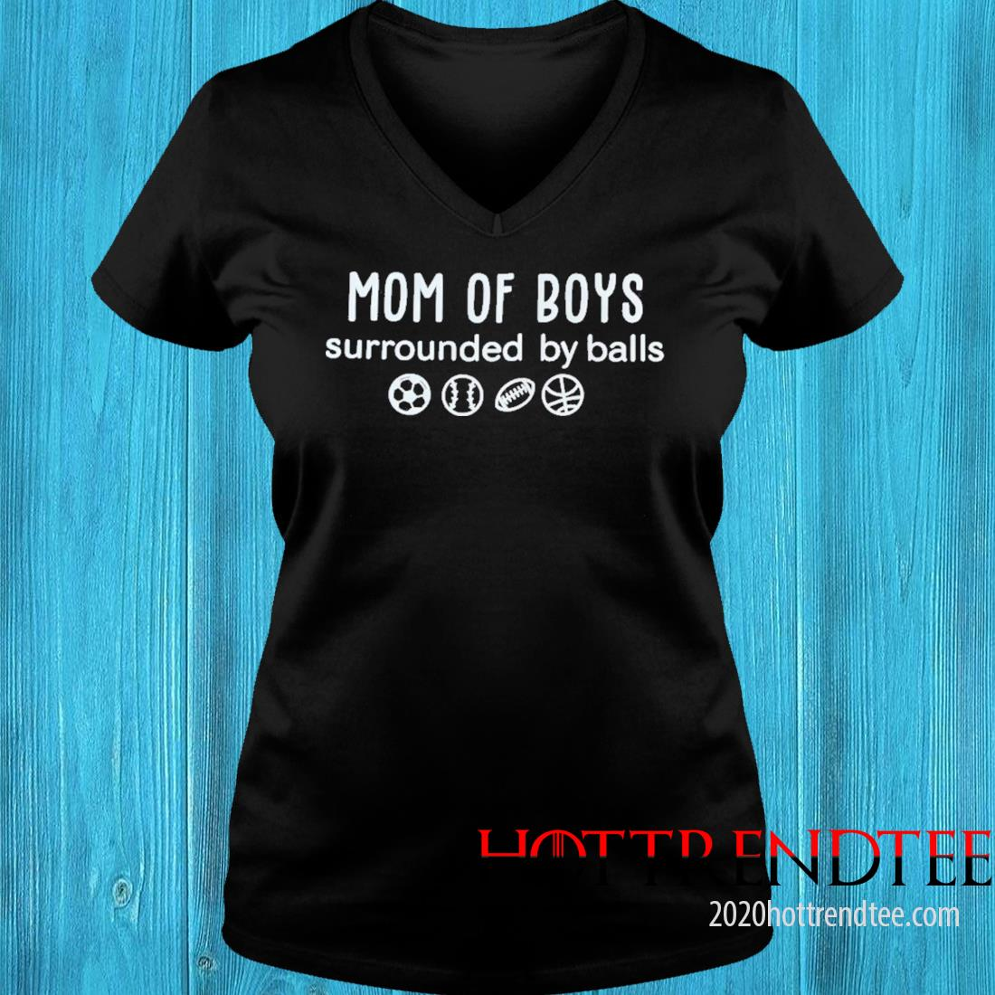 Mom Of boys Surrounded By Balls Shirt v-neck tee