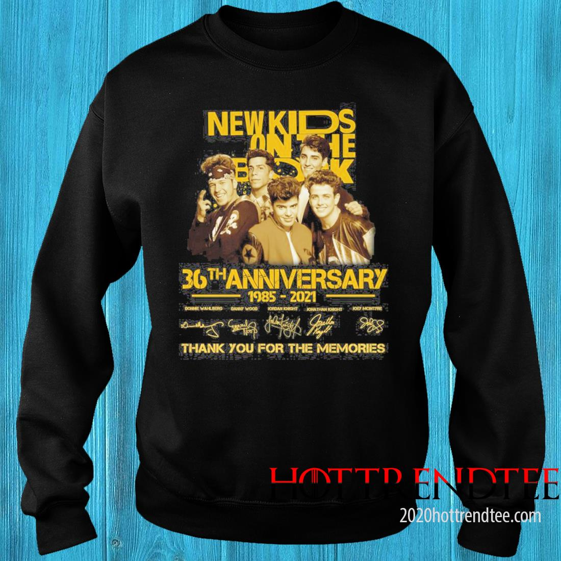 New Kids On The Block 36th Anniversary 1985 2021 Signatures Thank You For The Memories Shirt sweater