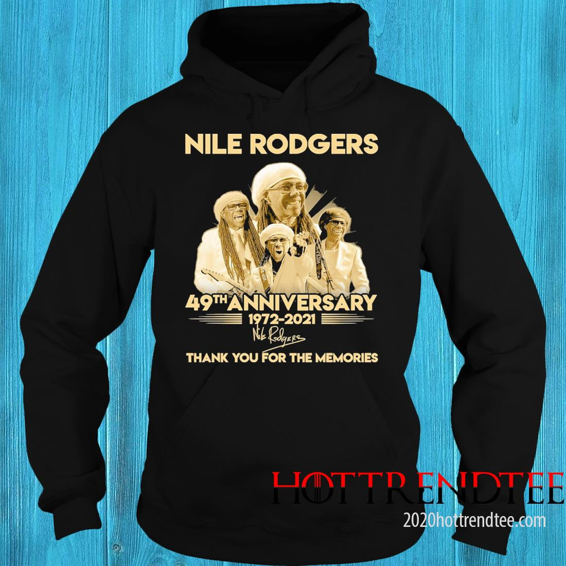 Nile Rodgers 49th anniversary 1972 2021 signatures thank you for the memories hoodie