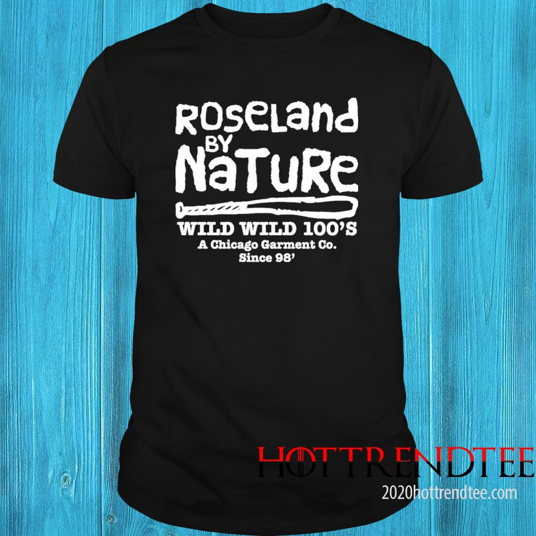 Roseland By Natural Wild Wild 100's A Chicago Garment Co Since 98′ Shirt