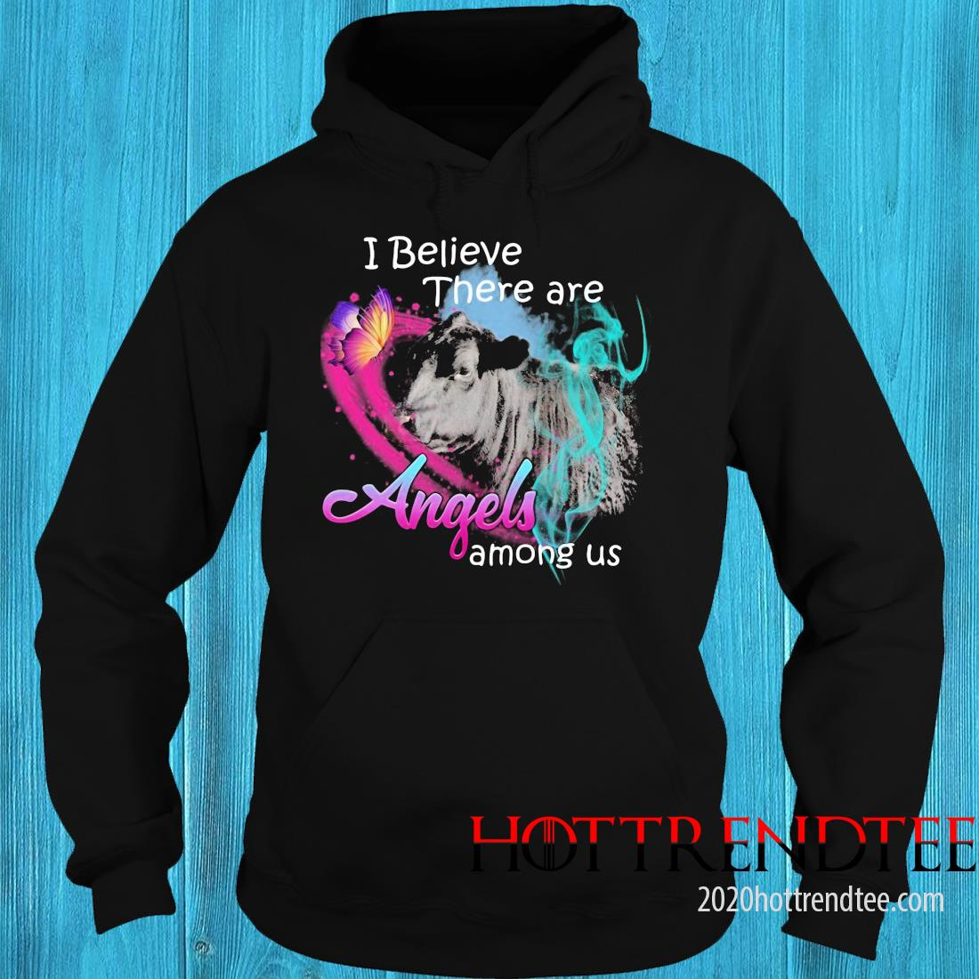 Cow I believe there are angels among us hoodie