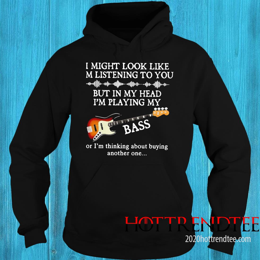 Guitar Might Look Like I Am Listening To You Shirt hoodie