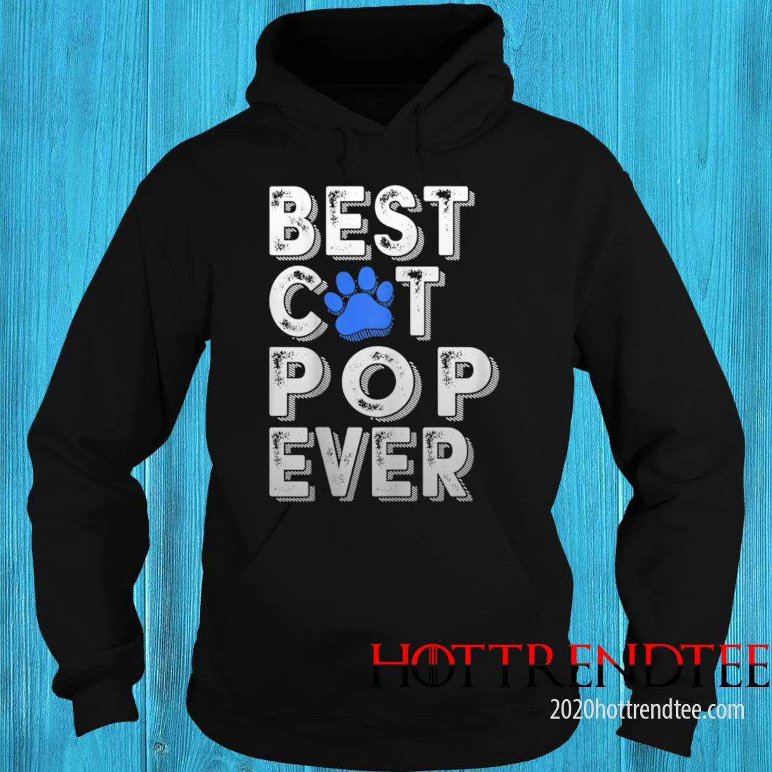 Men's Best Cat Pop Ever Tee Funny Family Father's Day Shirt hoodie