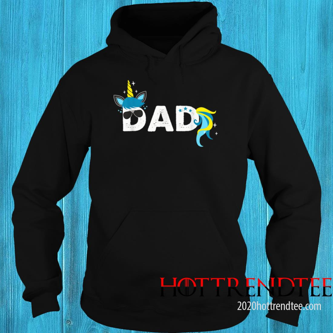 Men's Unicorn Dad Daddy of the Unicorn Girl Fathers Day Shirt hoodie