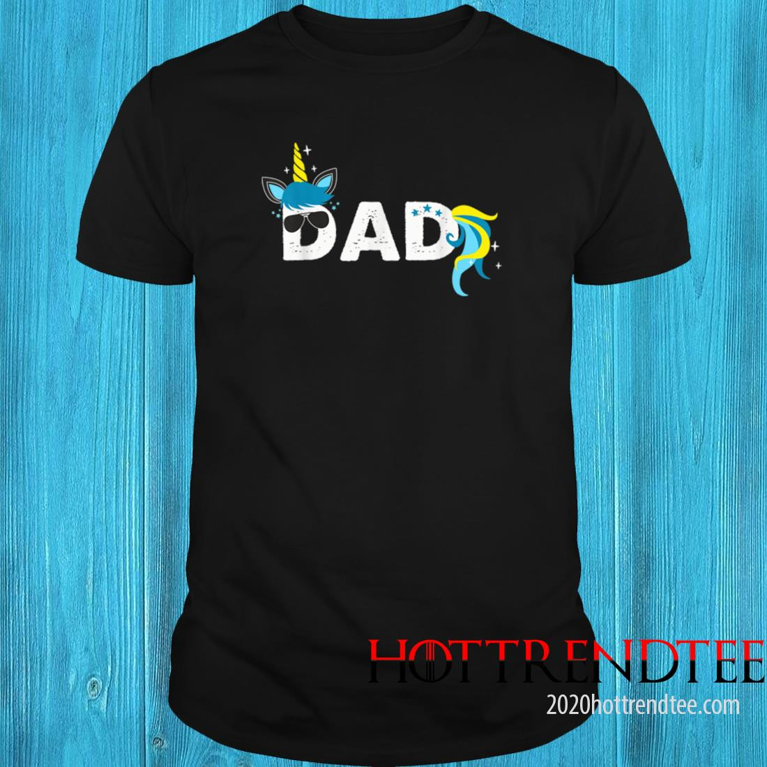 Men's Unicorn Dad Daddy of the Unicorn Girl Fathers Day Shirt