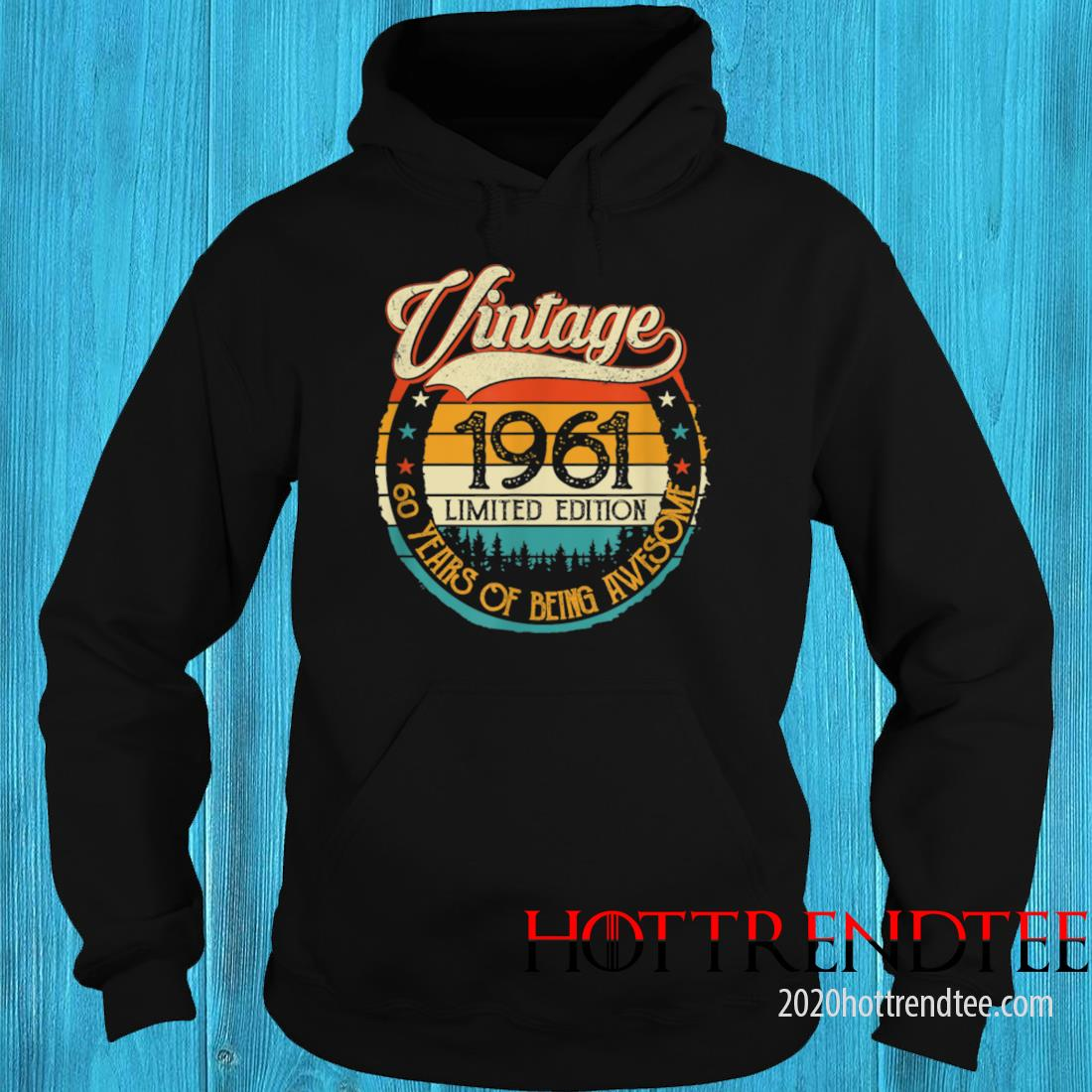 Vintage 1961 60th Birthday 60 Years Old Bday Birthday Queen Shirt hoodie