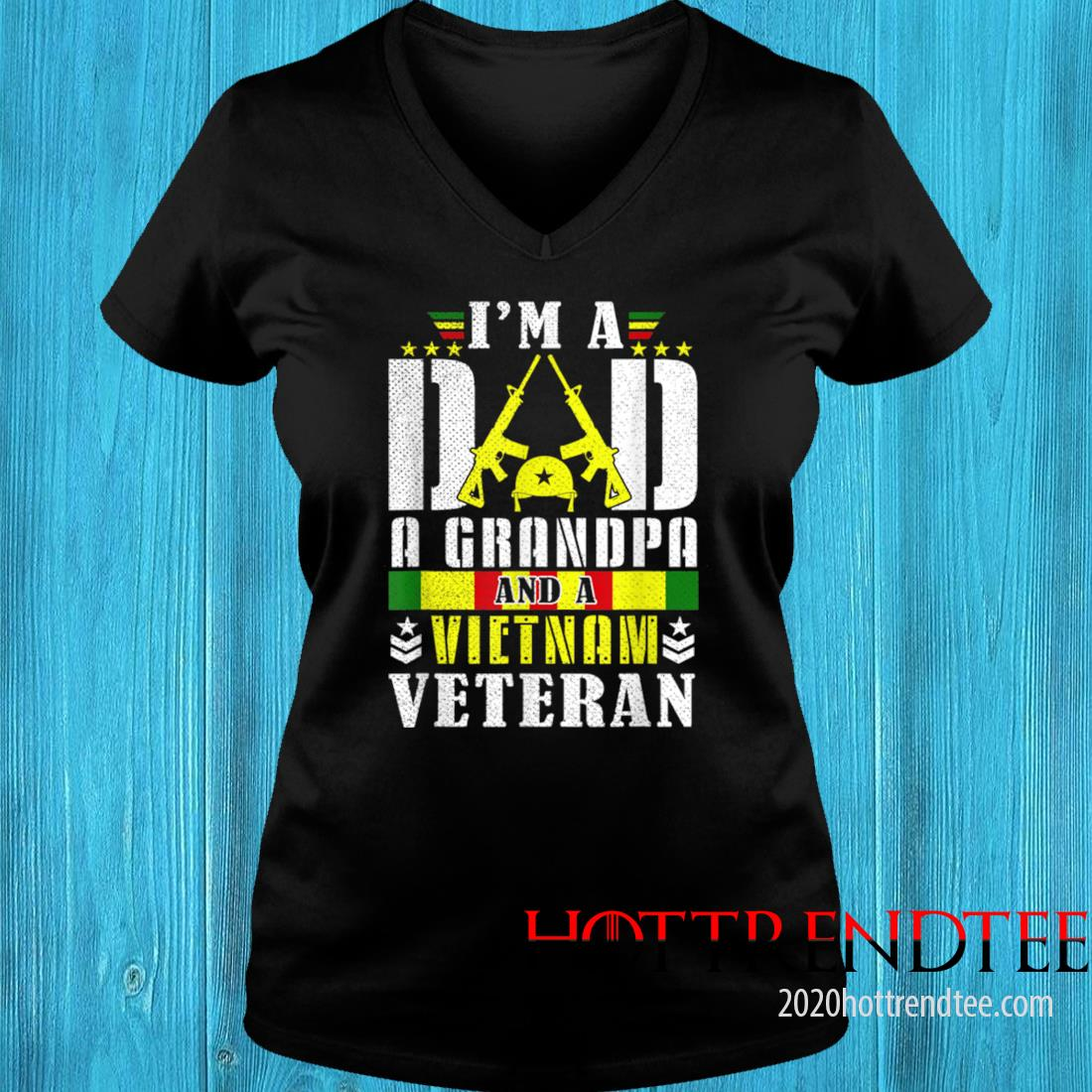 Vintage I'm A Dad A Grandpa And A Vietnam Veteran Father Day Shirt v-neck tee