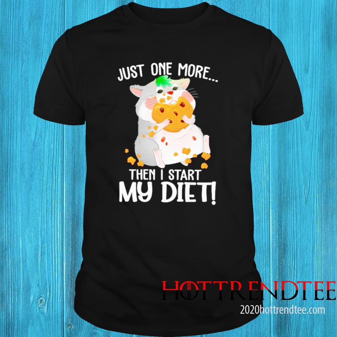Just One More Then I Start My Diet Mouse Shirt